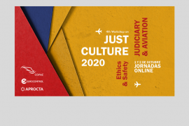 IV Workshop Cultura Justa 2020: aviación y mundo judicial. Ethics & Safety