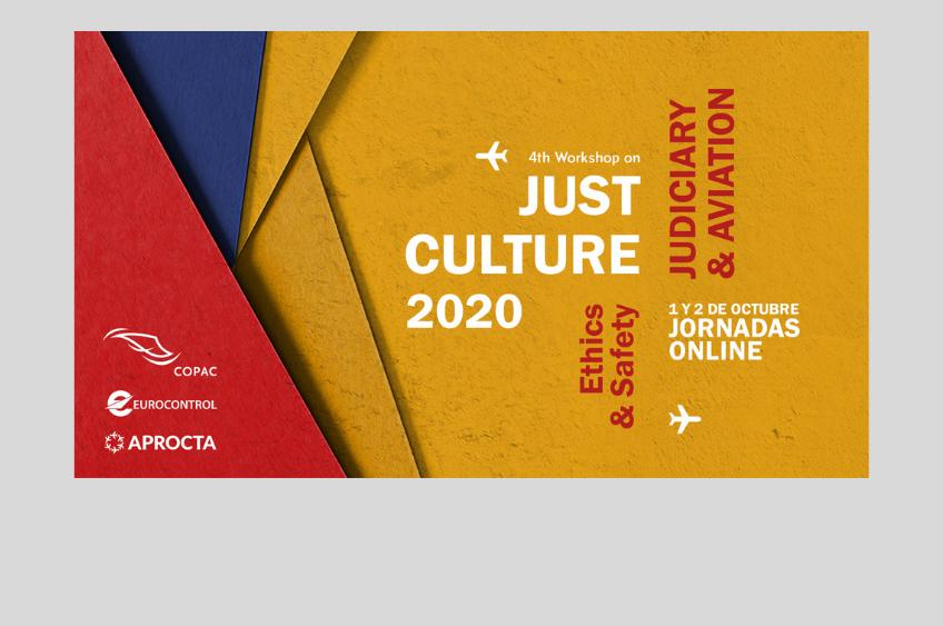 IV Workshop Cultura Justa 2020: aviación y mundo judicial. Ethics & Safety
